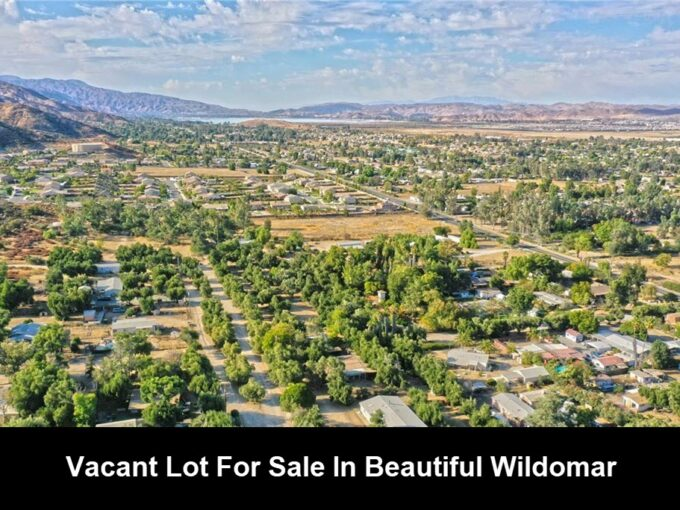 Vacant Lot For Sale In Menifee Ca