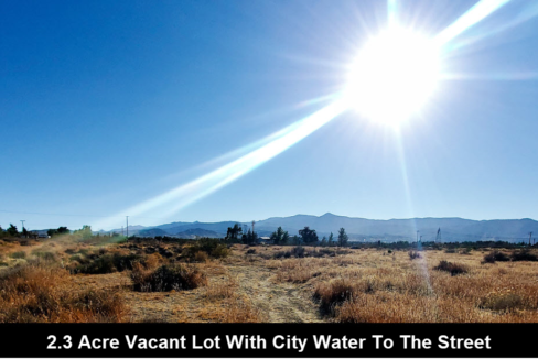 Pinon Hills Property Water to the street